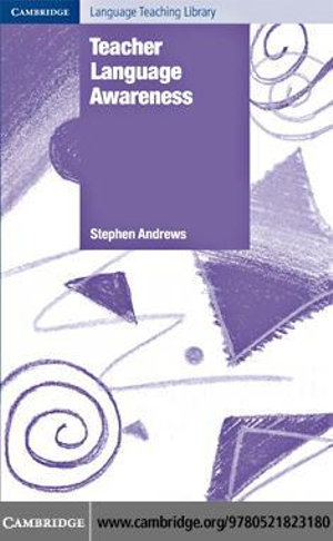 Teacher Language Awareness - Stephen Andrews