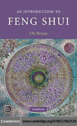 An Introduction to Feng Shui - Ole Bruun