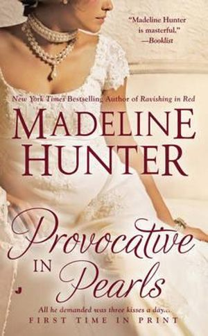 Provocative in Pearls : Rarest Blooms Series : Book 2 -  Madeline Hunter
