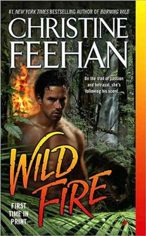 Wild Fire : Leopard People Series : Book 4 - Christine Feehan