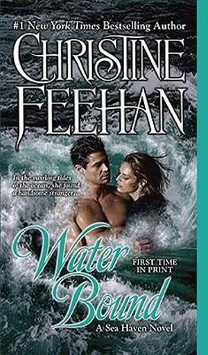 Water Bound : Sisters of the Heart Series : Book 1 - Christine Feehan