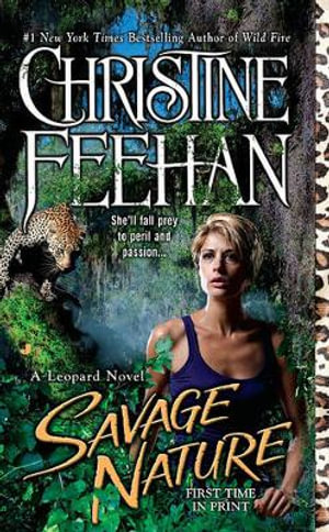 Savage Nature : Leopard People Series : Book 5 - Christine Feehan