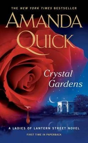 Crystal Gardens : Ladies of Lantern Street Novels - Amanda Quick
