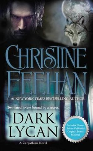 Dark Lycan : Dark - Christine Feehan