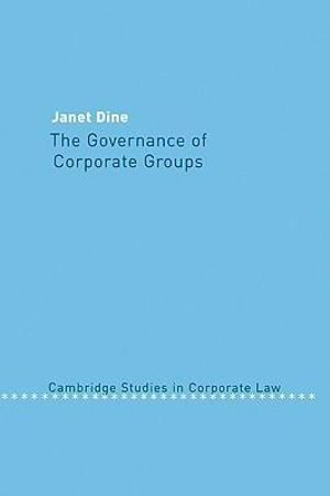 The Governance of Corporate Groups Janet Dine