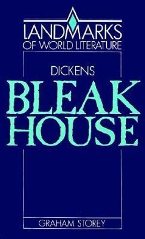 Bleak House : Landmarks of World Literature - Graham Storey