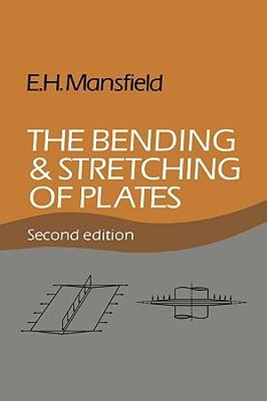 The Bending and Stretching of Plates E. H. Mansfield