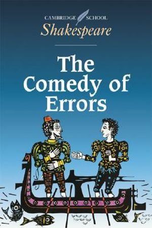 The Comedy of Errors : Cambridge School Shakespeare - William Shakespeare