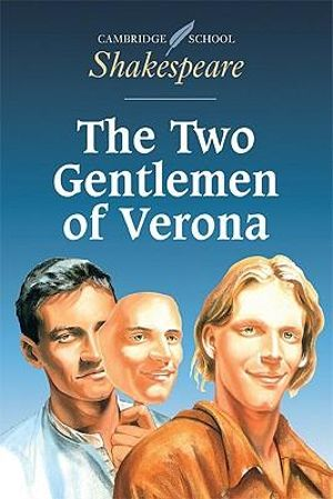 The Two Gentlemen of Verona : Cambridge School Shakespeare - William Shakespeare