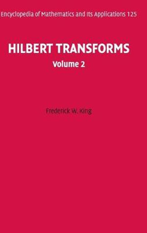 Hilbert transforms: Frederick W. King