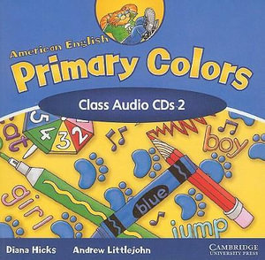 American English Primary Colors 2 Class CD (2) : American English: Primary Colors Level 2 - Diana Hicks