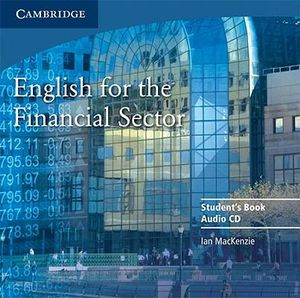 English for the Financial Sector Audio CD - Ian Mackenzie