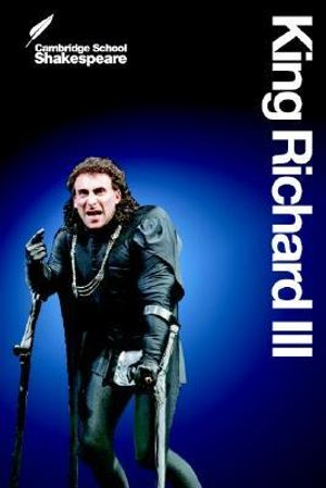 King Richard III : Cambridge School Shakespeare, 2nd Edition - William Shakespeare
