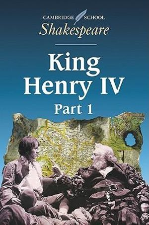 King Henry IV : Part 1 : Cambridge School Shakespeare - William Shakespeare