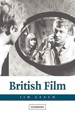 British Film : National Film Traditions - Jim Leach