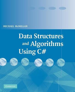 Data Structures and Algorithms Using C# - Michael McMillan