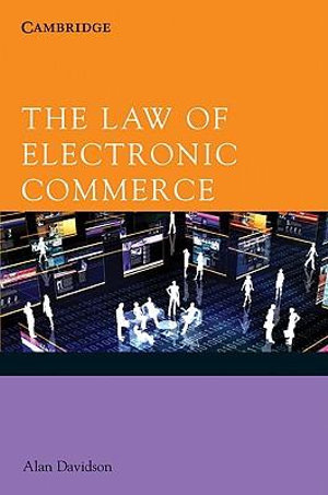 The Law of Electronic Commerce - Alan Davidson