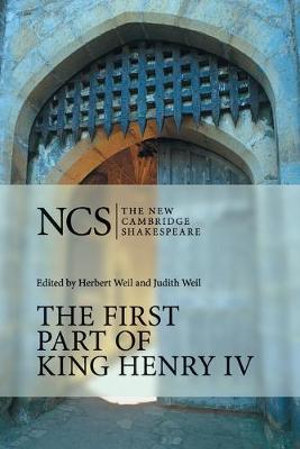 The First Part of King Henry IV : New Cambridge Shakespeare - William Shakespeare