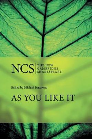 As You Like It : New Cambridge Shakespeare - William Shakespeare