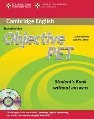Objective PET Student's Book without Answers with CD-ROM : Objective - Louise Hashemi