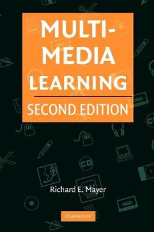 Multimedia Learning - Richard E. Mayer
