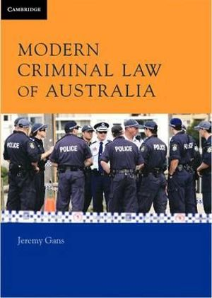 Modern Criminal Law of Australia - Jeremy Gans