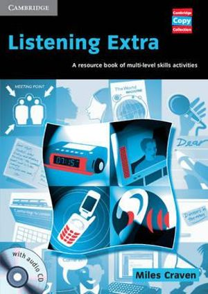 Listening Extra Book and Audio CD Pack: A Resource Book of Multi-Level Skills Activities Miles Craven