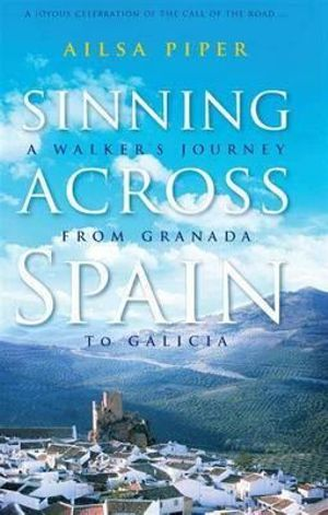 Sinning Across Spain - Ailsa Piper