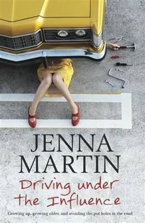 Driving Under the Influence - Jenna Martin
