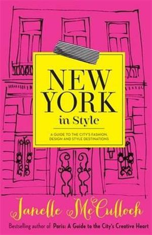Booktopia New York In Style A Guide To The City 39 S