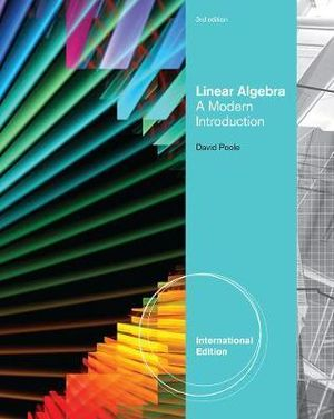 Linear Algebra: A Modern Introduction David Poole