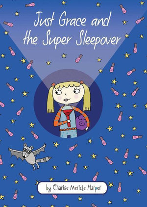 Just Grace and the Super Sleepover - Charise Mericle Harper