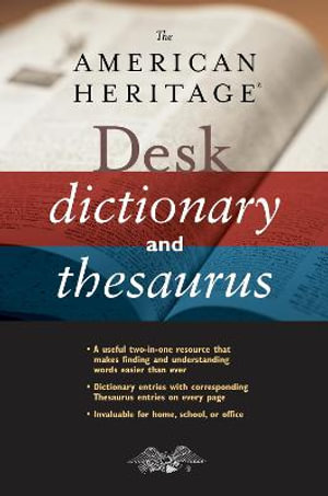 The American Heritage Desk Dictionary and Thesaurus - Houghton Mifflin Harcourt