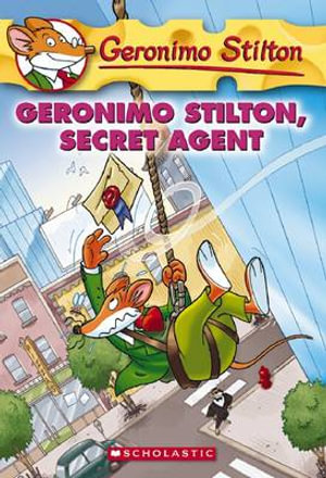 Geronimo Stilton, Secret Agent : Geronimo Stilton Series : Book 34 - Geronimo Stilton