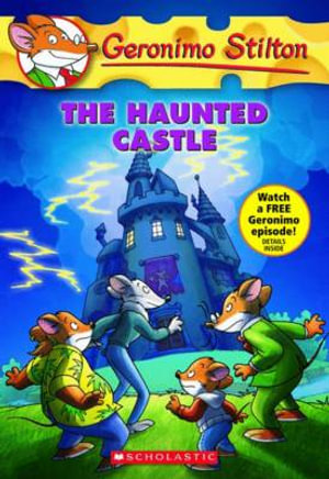 The Haunted Castle : Geronimo Stilton Series : Book 46 - Geronimo Stilton