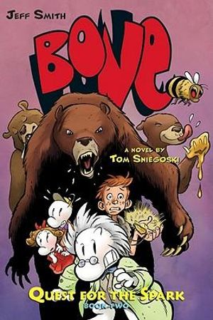 Bone : Quest for the Spark : Bone Legacy : Book 2 - Thomas E Sniegoski