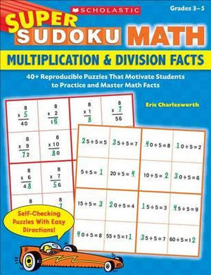 Multiplication & Division Facts : Super Sudoku Math - Eric Charlesworth