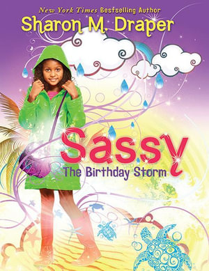 Sassy #2 : The Birthday Storm - Sharon M. Draper