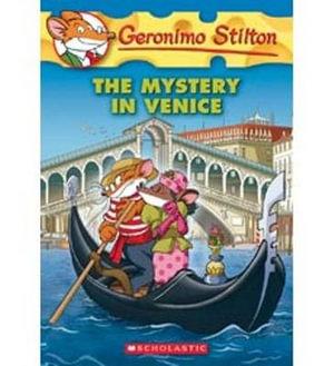 The Mystery in Venice : Geronimo Stilton Series : Book 48 - Geronimo Stilton