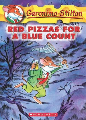 Geronimo Stilton #7 : Red Pizzas for a Blue Count - Geronimo Stilton