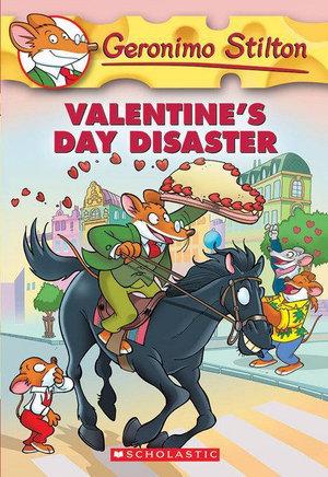 Valentine's Day Disaster : Geronimo Stilton : Book 23 - Geronimo Stilton