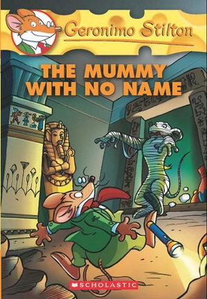 Geronimo Stilton #26 : The Mummy with No Name - Geronimo Stilton