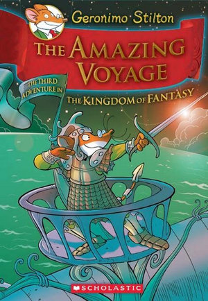 The Amazing Voyage : The Amazing Voyage - Geronimo Stilton