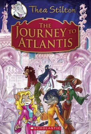 The Journey to Atlantis : Thea Stilton Special Edition - Thea Stilton