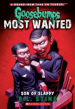 Goosebumps Most Wanted #2 : Son of Slappy - R.L. Stine