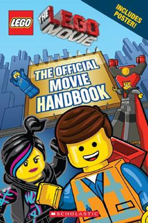 The Lego Movie : The Official Movie Handbook - includes movie poster! - Ace Landers