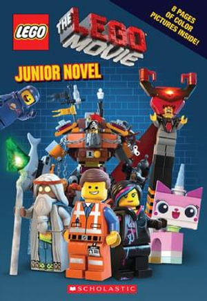 Lego : The Lego Movie : Junior Novel - Kate Howard