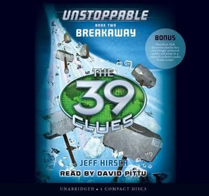 Breakaway : Unstoppable Book 2: Breakaway - Audio Library Edition - Jeff Hirsch