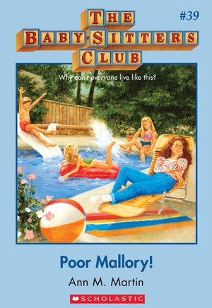 The Baby-Sitters Club #39 : Poor Mallory - Ann M. Martin