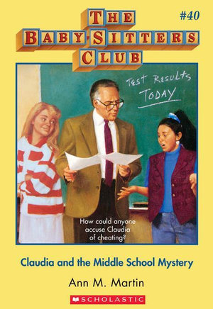 The Baby-Sitters Club #40 : Claudia and the Middle School Mystery - Ann M. Martin